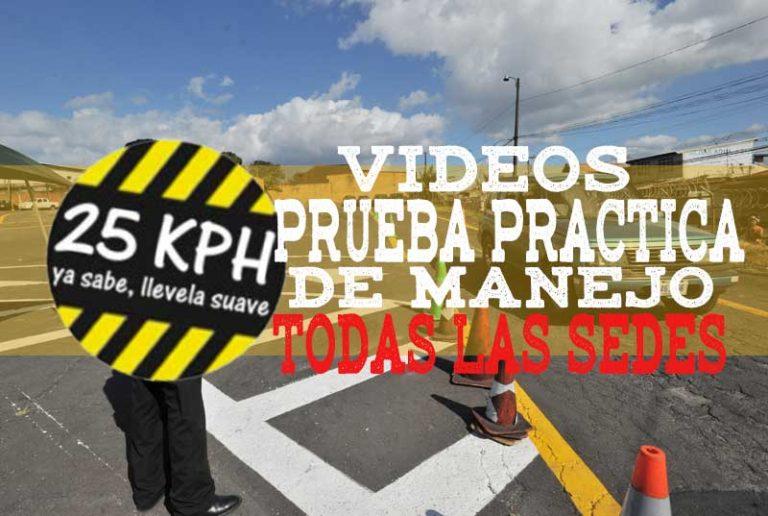 Videos de las Pruebas Practicas de Manejo en Todas las Sedes